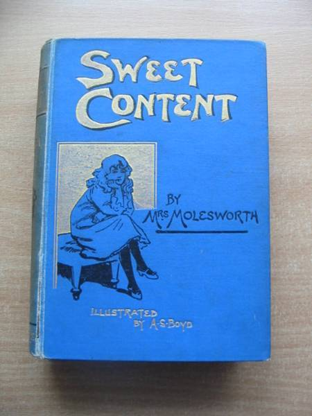 Photo of SWEET CONTENT written by Molesworth, Mrs. illustrated by Boyd, A.S. published by W. & R. Chambers Limited (STOCK CODE: 585093)  for sale by Stella & Rose's Books