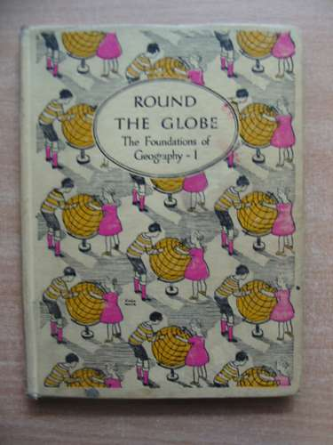 Photo of ROUND THE GLOBE written by Hardingham, B.G. published by Thomas Nelson and Sons Ltd. (STOCK CODE: 586284)  for sale by Stella & Rose's Books