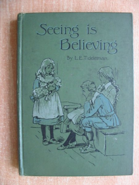 Photo of SEEING IS BELIEVING written by Tiddeman, L.E. illustrated by Robinson, Hilda K. published by Ernest Nister (STOCK CODE: 586477)  for sale by Stella & Rose's Books