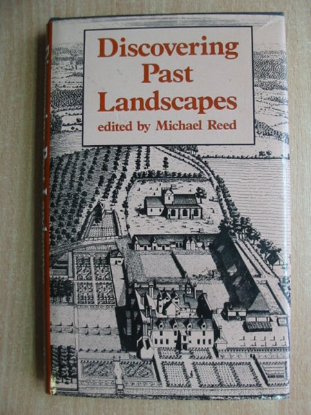 Photo of DISCOVERING PAST LANDSCAPES written by Reed, Michael published by Croom Helm (STOCK CODE: 587324)  for sale by Stella & Rose's Books