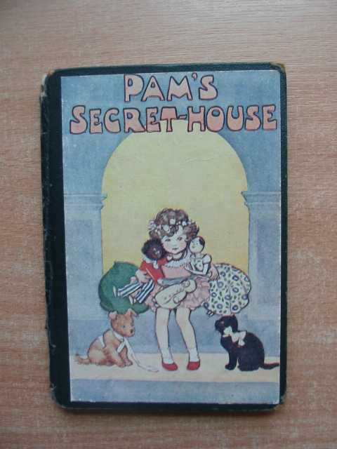 Photo of PAM'S SECRET-HOUSE written by Joan, Natalie illustrated by Pearse, S.B. published by George G. Harrap & Co. Ltd. (STOCK CODE: 587891)  for sale by Stella & Rose's Books