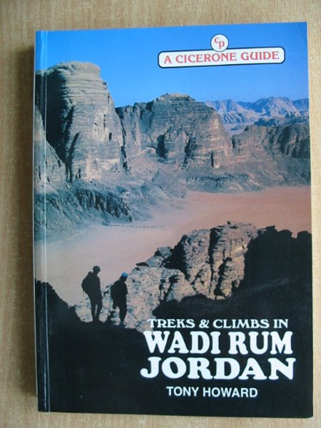 Photo of TREKS AND CLIMBS IN WADI RUM JORDAN written by Howard, Tony published by Cicerone Press (STOCK CODE: 588007)  for sale by Stella & Rose's Books