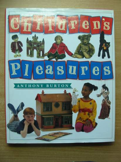 Photo of CHILDREN'S PLEASURES written by Burton, Anthony published by V. & A. Publications (STOCK CODE: 588107)  for sale by Stella & Rose's Books