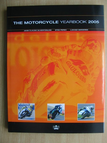 Photo of THE MOTORCYCLE YEARBOOK 2005 written by Schertenleib, Jean-Claude published by Chronosports (STOCK CODE: 588755)  for sale by Stella & Rose's Books