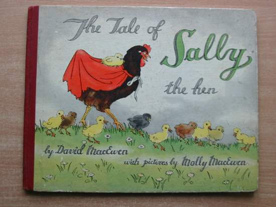 Photo of THE TALE OF SALLY THE HEN written by MacEwan, David illustrated by MacEwan, Molly published by Methuen & Co. Ltd. (STOCK CODE: 588880)  for sale by Stella & Rose's Books
