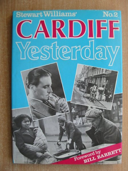 Photo of CARDIFF YESTERDAY No. 2 written by Williams, Stewart published by Stewart Williams (STOCK CODE: 589772)  for sale by Stella & Rose's Books