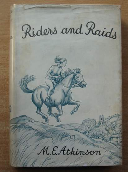 Photo of RIDERS AND RAIDS written by Atkinson, M.E. illustrated by Rose, Sheila published by The Children's Book Club (STOCK CODE: 589991)  for sale by Stella & Rose's Books
