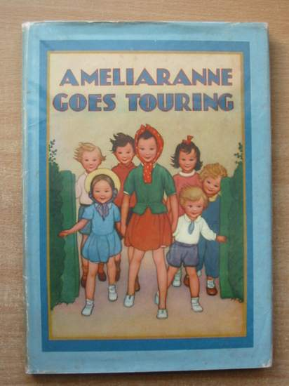 Photo of AMELIARANNE GOES TOURING written by Heward, Constance illustrated by Pearse, S.B. published by George G. Harrap & Co. Ltd. (STOCK CODE: 589994)  for sale by Stella & Rose's Books