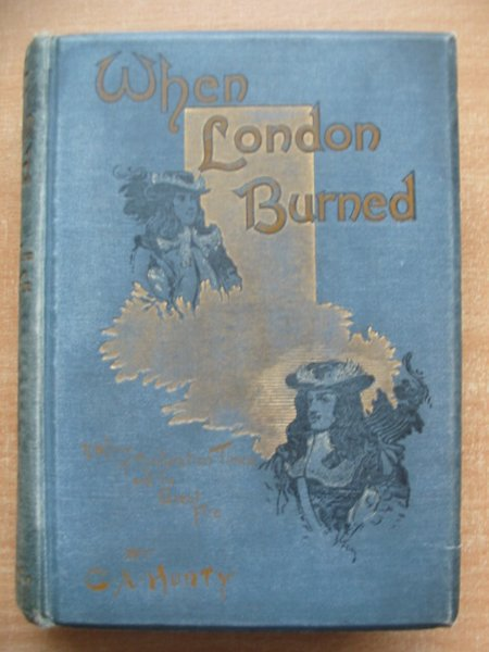 Photo of WHEN LONDON BURNED written by Henty, G.A. illustrated by Finnemore, J. published by Blackie & Son Ltd. (STOCK CODE: 591163)  for sale by Stella & Rose's Books