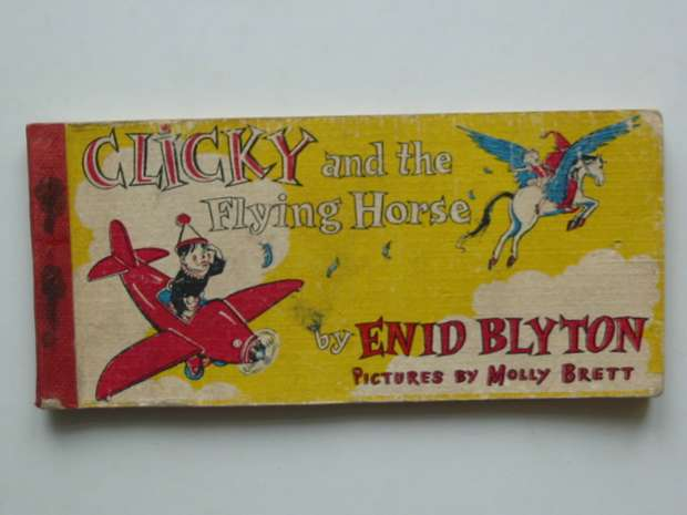 Photo of CLICKY AND THE FLYING HORSE written by Blyton, Enid illustrated by Brett, Molly published by Brockhampton Press (STOCK CODE: 591558)  for sale by Stella & Rose's Books