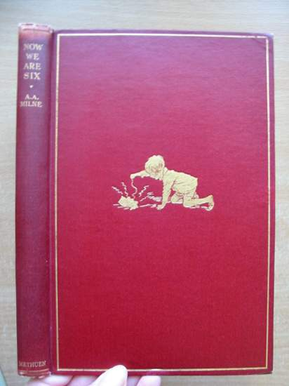 Photo of NOW WE ARE SIX written by Milne, A.A. illustrated by Shepard, E.H. published by Methuen & Co. Ltd. (STOCK CODE: 591627)  for sale by Stella & Rose's Books