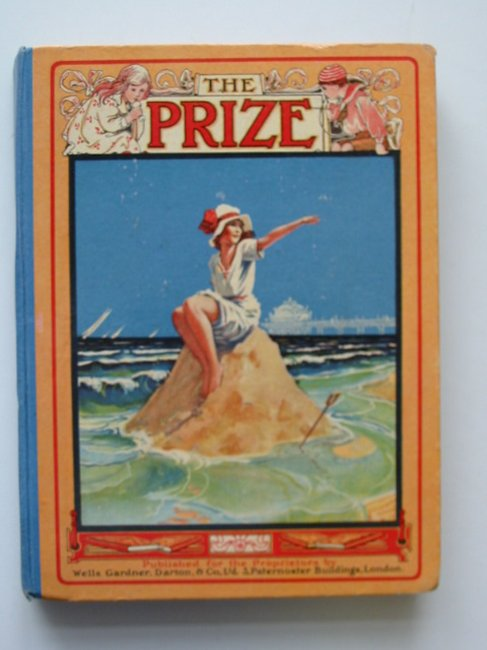 Photo of THE PRIZE FOR GIRLS AND BOYS published by Wells Gardner, Darton & Co. Limited (STOCK CODE: 592081)  for sale by Stella & Rose's Books