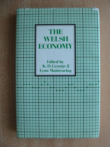 Photo of THE WELSH ECONOMY written by George, K.D.<br />Mainwaring, Lynn published by University of Wales (STOCK CODE: 593867)  for sale by Stella & Rose's Books
