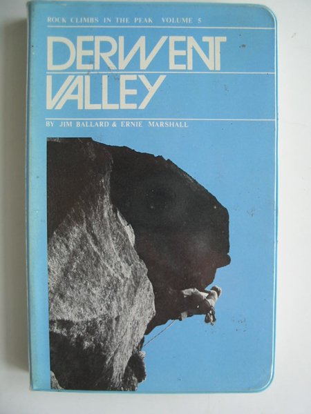 Photo of DERWENT VALLEY written by Ballard, Jim<br />Marshall, Ernie published by Peak Committee Guide Book Executive (STOCK CODE: 594183)  for sale by Stella & Rose's Books