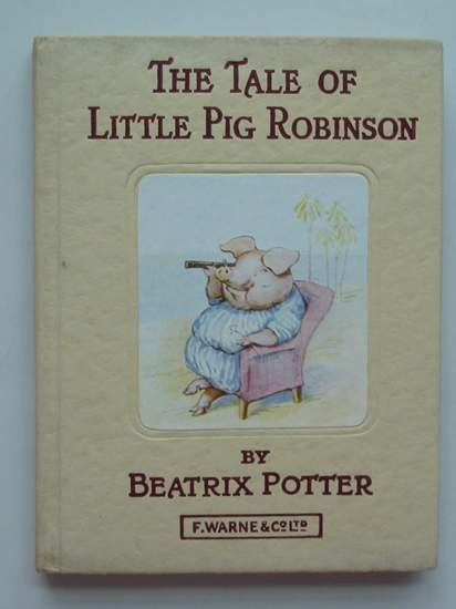 Photo of THE TALE OF LITTLE PIG ROBINSON written by Potter, Beatrix illustrated by Potter, Beatrix published by Frederick Warne & Co Ltd. (STOCK CODE: 594328)  for sale by Stella & Rose's Books