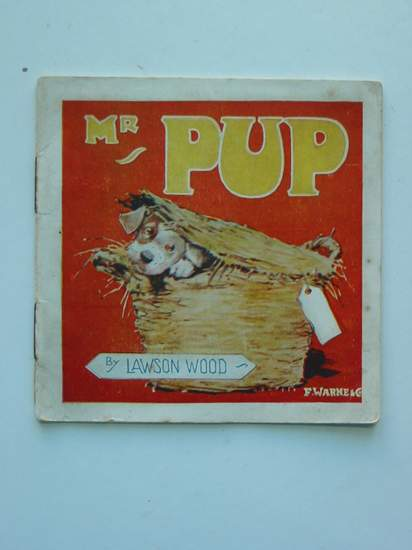 Photo of MR PUP AND HIS ESCAPADE written by Wood, Lawson illustrated by Wood, Lawson published by Frederick Warne & Co Ltd. (STOCK CODE: 594851)  for sale by Stella & Rose's Books