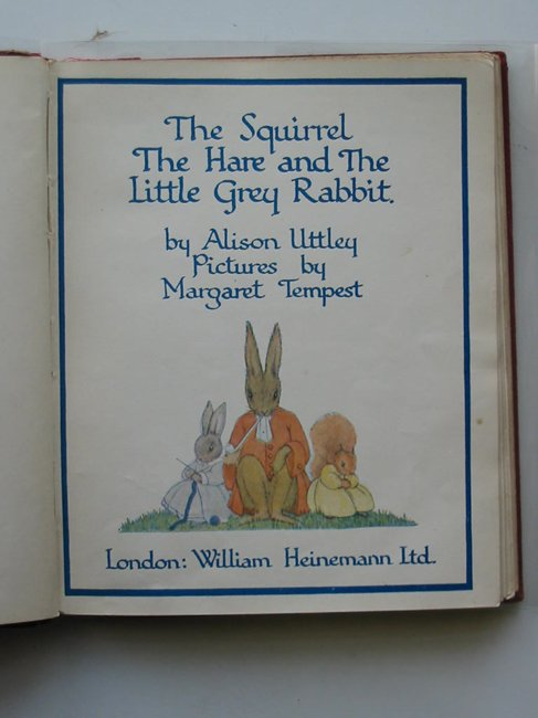 Photo of THE SQUIRREL THE HARE AND THE LITTLE GREY RABBIT written by Uttley, Alison illustrated by Tempest, Margaret published by William Heinemann Ltd. (STOCK CODE: 595132)  for sale by Stella & Rose's Books
