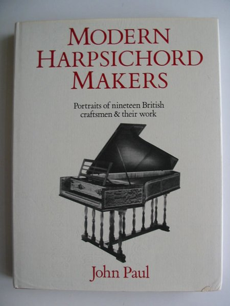 Photo of MODERN HARPSICHORD MAKERS written by Paul, John published by Victor Gollancz (STOCK CODE: 595180)  for sale by Stella & Rose's Books