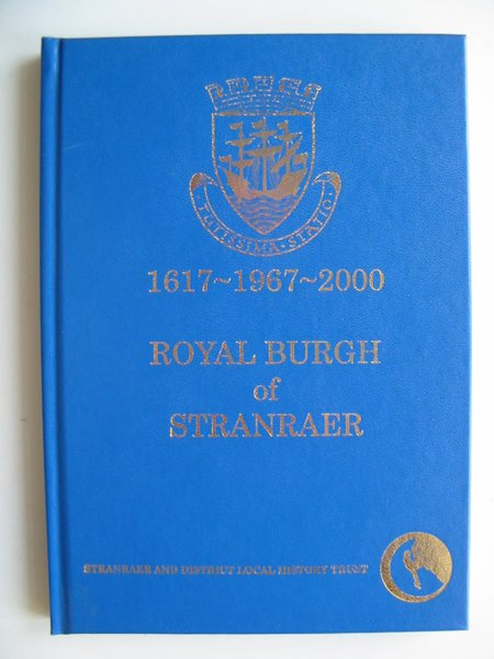 Photo of ROYAL BURGH OF STRANRAER written by Boyd, John Shearer Brown<br />et al,  published by Stranraer And District Local History Trust (STOCK CODE: 595679)  for sale by Stella & Rose's Books