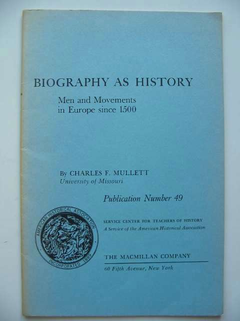 Photo of BIOGRAPHY AS HISTORY written by Mullett, Charles F. published by The Macmillan Company (STOCK CODE: 596157)  for sale by Stella & Rose's Books