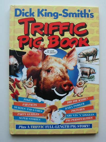 Photo of DICK KING SMITH'S TRIFFIC PIG BOOK written by King-Smith, Dick illustrated by Graham-Yooll, Liz published by Victor Gollancz Ltd. (STOCK CODE: 596865)  for sale by Stella & Rose's Books