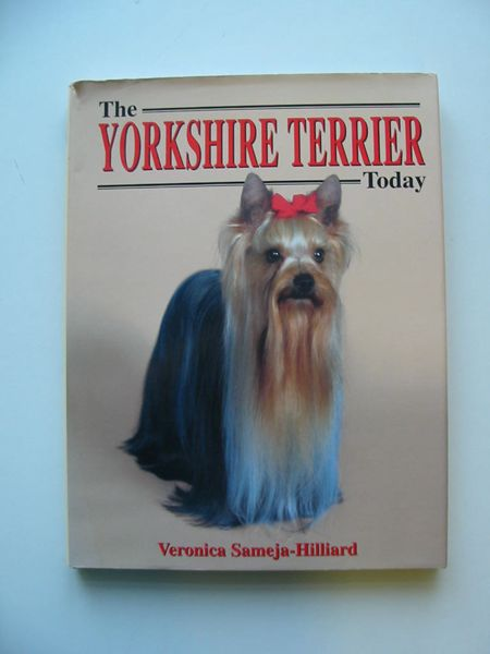 Photo of THE YORKSHIRE TERRIER TODAY written by Sameja-Hilliard, Veronica published by Ringpress Books (STOCK CODE: 597333)  for sale by Stella & Rose's Books