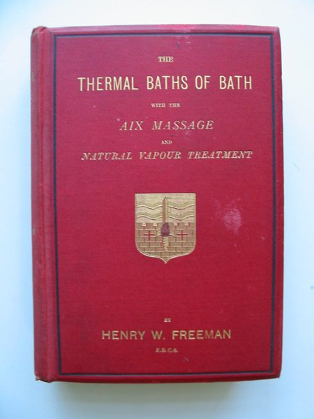 Photo of THE THERMAL BATHS OF BATH written by Freeman, Henry William published by Hamilton, Adams & Co. (STOCK CODE: 597549)  for sale by Stella & Rose's Books