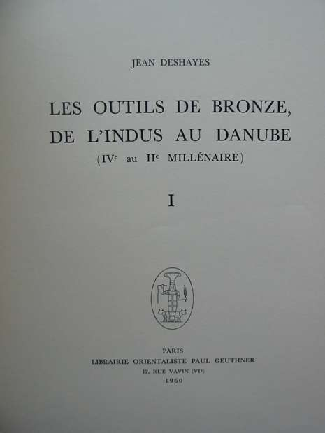 Photo of LES OUTILS DE BRONZE, DE L'INDUS AU DANUBE (2 VOLUMES) written by Deshayes, Jean published by Librairie Orientaliste Paul Geuthner (STOCK CODE: 597664)  for sale by Stella & Rose's Books