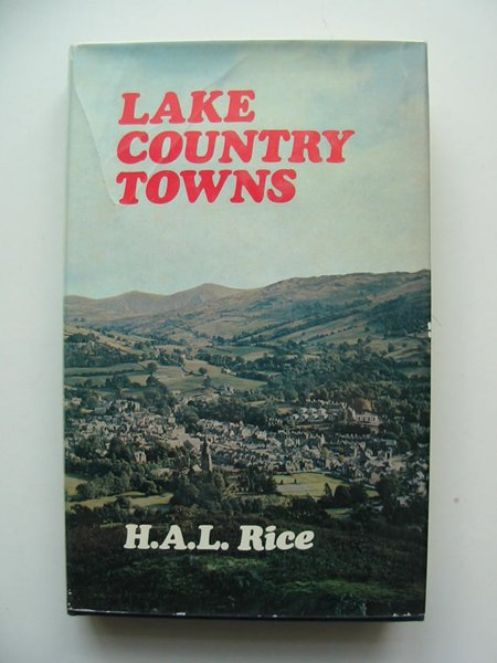 Photo of LAKE COUNTRY TOWNS written by Rice, H.A.L. published by Robert Hale (STOCK CODE: 597768)  for sale by Stella & Rose's Books