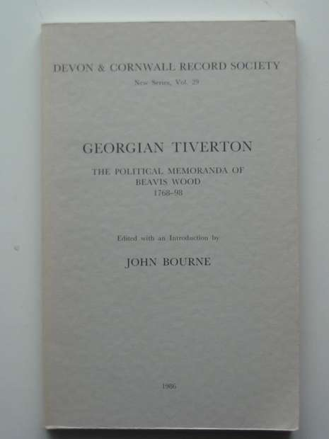 Photo of GEORGIAN TIVERTON written by Bourne, John published by Devon and Cornwall Record Society (STOCK CODE: 597836)  for sale by Stella & Rose's Books
