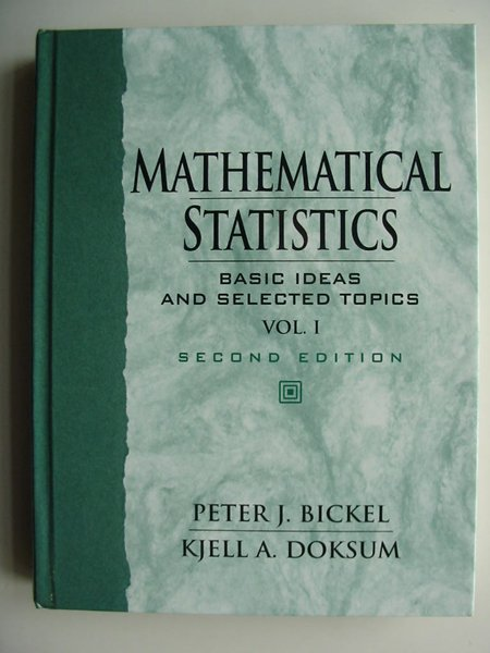 Photo of MATHEMATICAL STATISTICS VOLUME 1 written by Bickel, Peter J.<br />Doksum, Kjell A. published by Prentice-Hall (STOCK CODE: 597983)  for sale by Stella & Rose's Books