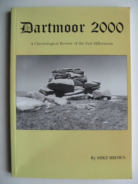 Photo of DARTMOOR 2000 written by Brown, Mike published by Forest Publishing (STOCK CODE: 597994)  for sale by Stella & Rose's Books