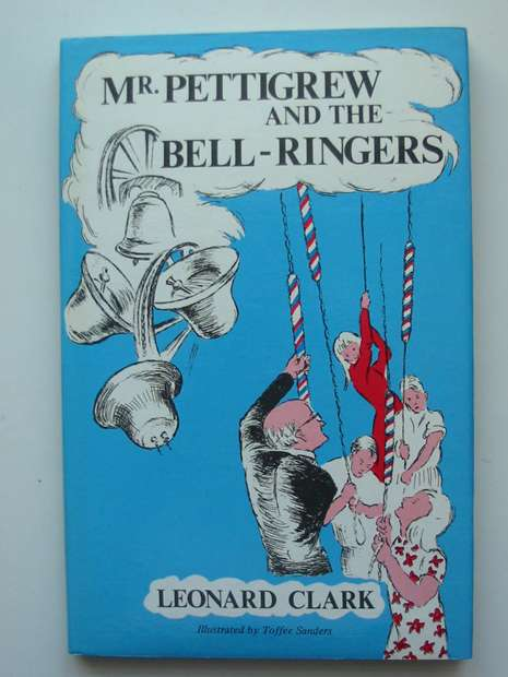 Photo of MR. PETTIGREW AND THE BELL-RINGERS written by Clark, Leonard illustrated by Sanders, Toffee published by Thornhill Press (STOCK CODE: 598094)  for sale by Stella & Rose's Books