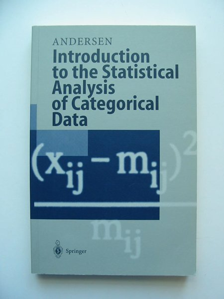 Photo of INTRODUCTION TO THE STATISTICAL ANALYSIS OF CATEGORICAL DATA written by Andersen, Erling B. published by Springer (STOCK CODE: 598852)  for sale by Stella & Rose's Books