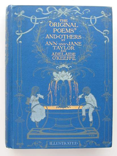 Photo of THE ORIGINAL POEMS AND OTHERS written by Taylor, Ann<br />Taylor, Jane<br />O'Keeffe, Adelaide illustrated by Bedford, F.D. published by Wells Gardner, Darton & Co. (STOCK CODE: 598917)  for sale by Stella & Rose's Books