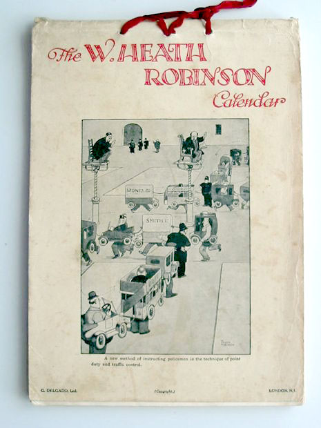 Photo of THE W. HEATH ROBINSON CALENDAR written by Robinson, W. Heath illustrated by Robinson, W. Heath published by G. Delgado Ltd. (STOCK CODE: 599110)  for sale by Stella & Rose's Books
