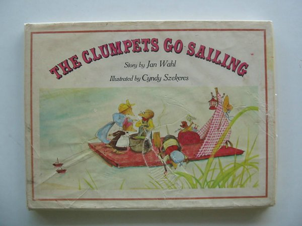 Photo of THE CLUMPETS GO SAILING written by Wahl, Jan illustrated by Szekeres, Cyndy published by World's Work (STOCK CODE: 601931)  for sale by Stella & Rose's Books