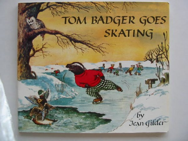 Photo of TOM BADGER GOES SKATING written by Gilder, Jean illustrated by Gilder, Jean published by The Medici Society (STOCK CODE: 603023)  for sale by Stella & Rose's Books