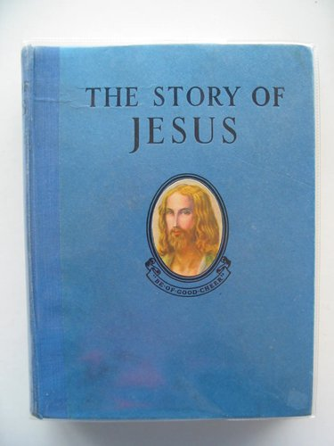 Photo of THE STORY OF JESUS written by Giraud, S. Louis published by Daily Sketch & Sunday Graphic Ltd. (STOCK CODE: 604062)  for sale by Stella & Rose's Books