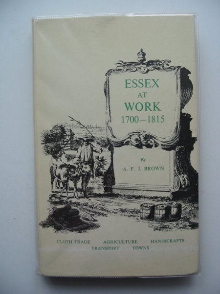 Photo of ESSEX AT WORK 1700-1815 written by Brown, A.F.J. published by Essex County Council (STOCK CODE: 607061)  for sale by Stella & Rose's Books
