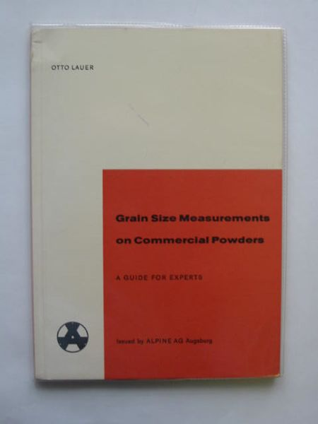 Photo of GRAIN SIZE MEASUREMENTS ON COMMERCIAL POWDERS written by Lauer, Otto published by Alpine (STOCK CODE: 616734)  for sale by Stella & Rose's Books