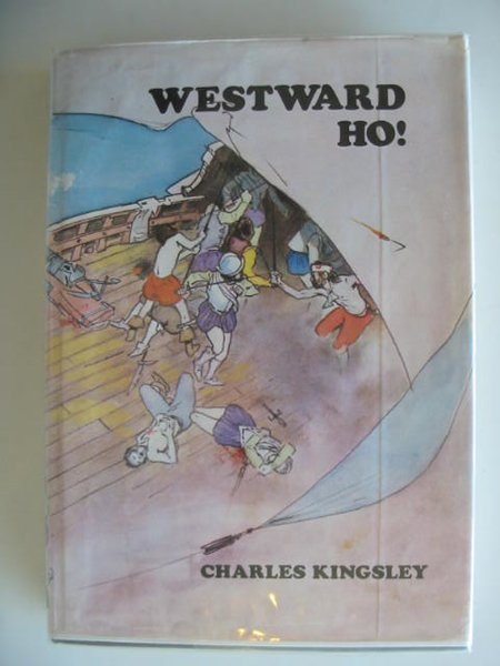 Photo of WESTWARD HO! written by Kingsley, Charles illustrated by Bayley, Ken published by Collins (STOCK CODE: 621193)  for sale by Stella & Rose's Books