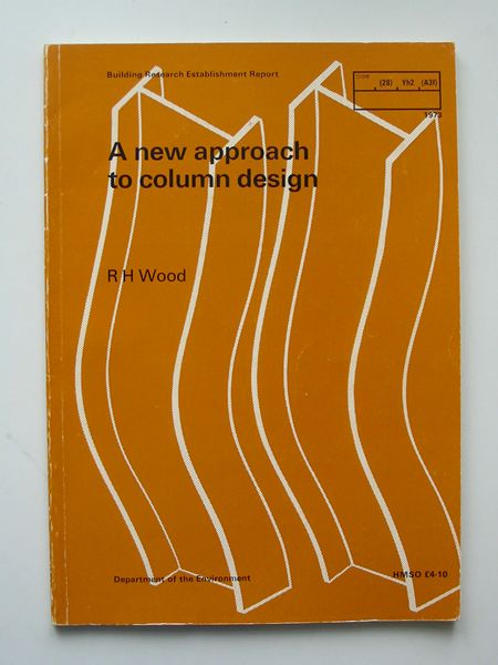 Photo of A NEW APPROACH TO COLUMN DESIGN written by Wood, R.H. published by HMSO (STOCK CODE: 621377)  for sale by Stella & Rose's Books