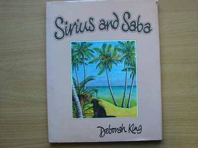 Photo of SIRIUS AND SABA written by King, Deborah illustrated by King, Deborah published by Hamish Hamilton Childrens Books (STOCK CODE: 624433)  for sale by Stella & Rose's Books