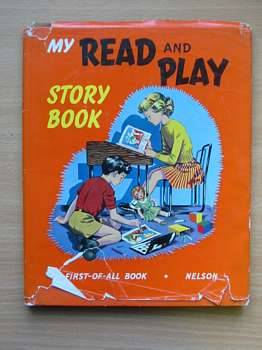 Photo of MY READ AND PLAY STORY BOOK written by Clarke, Jane published by Thomas Nelson and Sons Ltd. (STOCK CODE: 624732)  for sale by Stella & Rose's Books