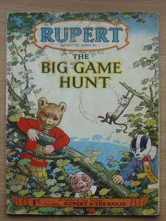 Photo of RUPERT ADVENTURE SERIES No. 5 - THE BIG GAME HUNT written by Bestall, Alfred illustrated by Bestall, Alfred published by Daily Express (STOCK CODE: 625331)  for sale by Stella & Rose's Books