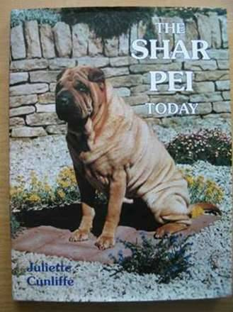 Photo of THE SHAR PEI TODAY written by Cunliffe, Juliette published by Ringpress Books (STOCK CODE: 625663)  for sale by Stella & Rose's Books