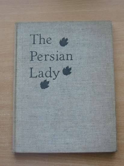 Photo of THE PERSIAN LADY written by Nelson, Charles Burrard illustrated by Nelson, Charles Burrard published by Figurehead (STOCK CODE: 626086)  for sale by Stella & Rose's Books