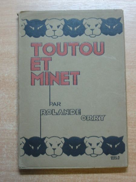 Photo of TOUTOU ET MINET written by Orry, Rolande published by George G. Harrap & Co. Ltd. (STOCK CODE: 626743)  for sale by Stella & Rose's Books