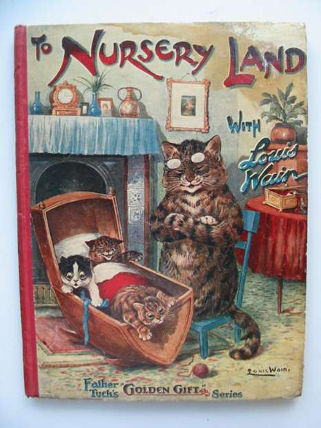 Photo of TO NURSERY LAND WITH LOUIS WAIN written by Bingham, Clifton<br />et al,  illustrated by Wain, Louis published by Raphael Tuck & Sons Ltd. (STOCK CODE: 626882)  for sale by Stella & Rose's Books